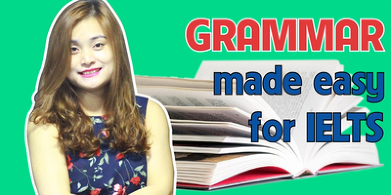 Grammar made easy for IELTS